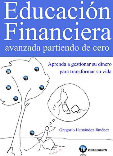 Educación Financiera Avanzada Partiendo De Cero