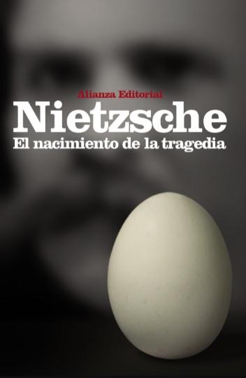 Friedrich Nietzsche Libros El nacimiento de la tragedia